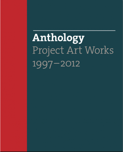 """""""The Art of Not Knowing"""" in Anthology: Project Art Works 1997 – 2012"""
