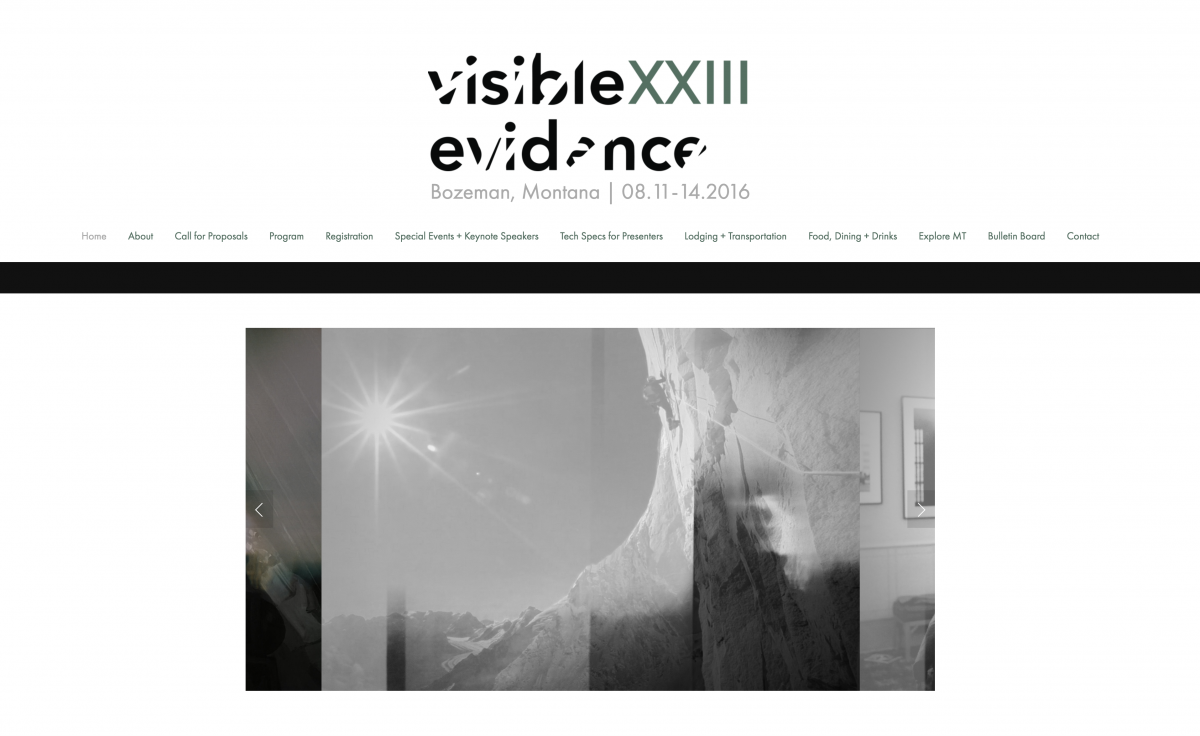 Visible Evidence XXIII 11 – 14 August 2016 Bozeman, Montana, USA